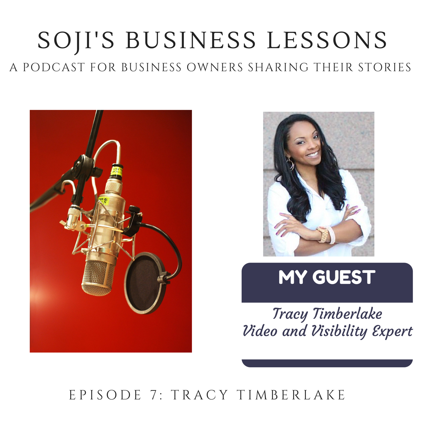 Tracy Timberlake - EPISODE 7 SOJI'S BUSINESS LESSONS