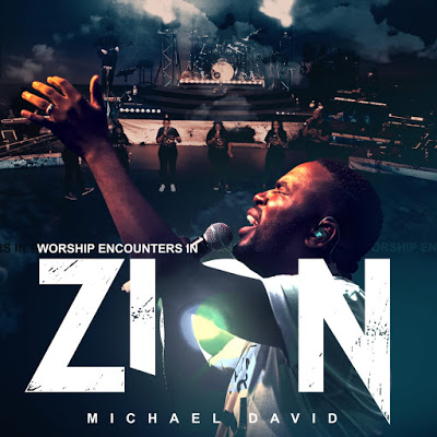"""Micheal David a South African Worship Leader Releases New Live Album, """"Worship Encounters in Zion"""""""