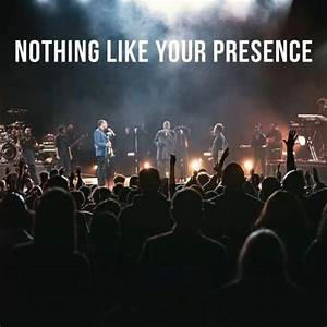 [MUSIC]: Nothing Like Your Presence – William McDowell ft. Travis Greene & Nathaniel Bassey