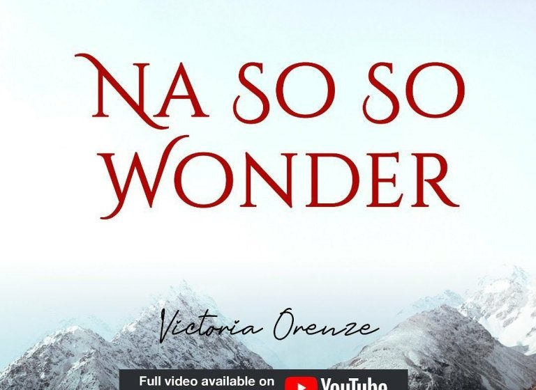 [Music]: Victoria Orenze – Na So So Wonder