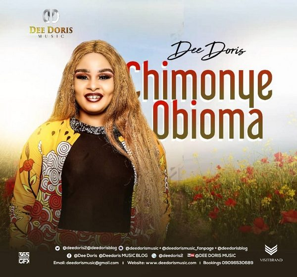 [Music + Video] Chimonye Obioma – Dee Doris