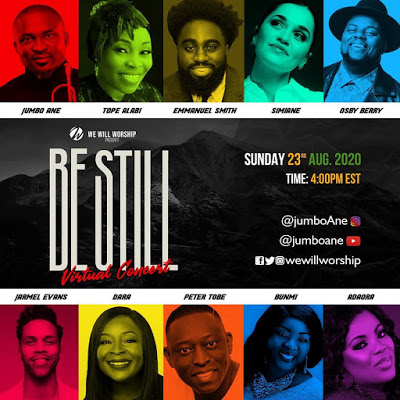 WE WILL WORSHIP 2020 – BE STILL Virtual Concert