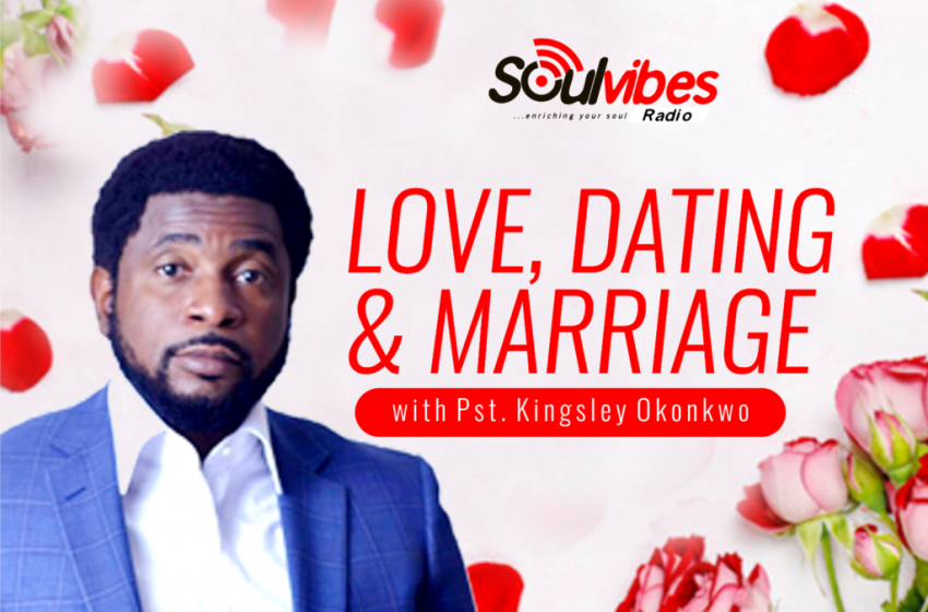 Love, Dating and Marriage