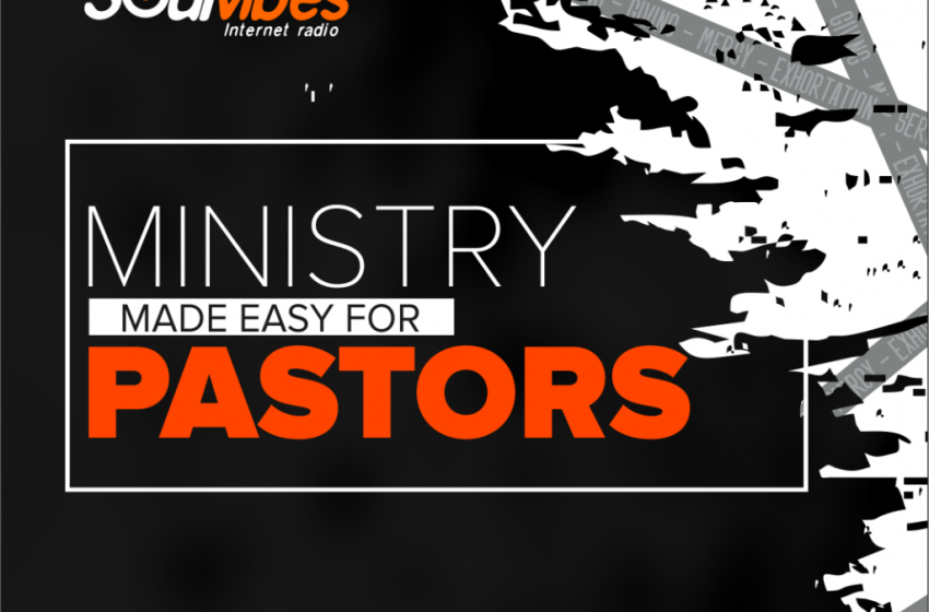 Ministry made easy for Pastors