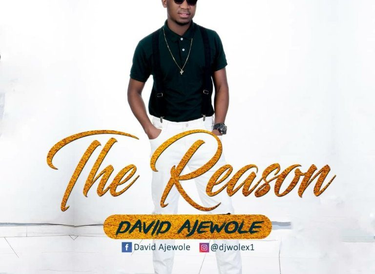 Music: David Ajewole – The Reason