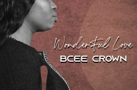 Wonderful Love – Bcee Crown