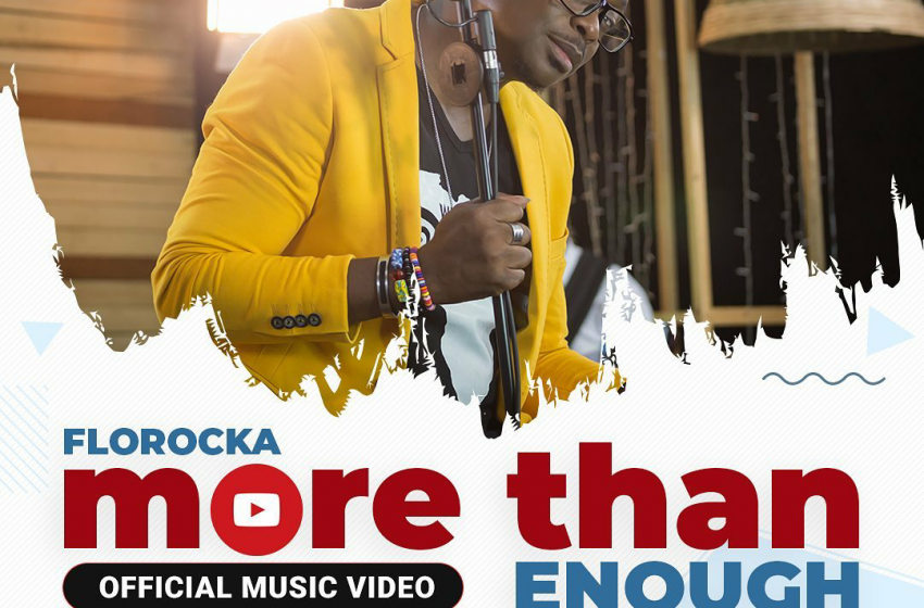 (Music+Video) Florocka || More Than Enough Feat Harmony || Official Music Video