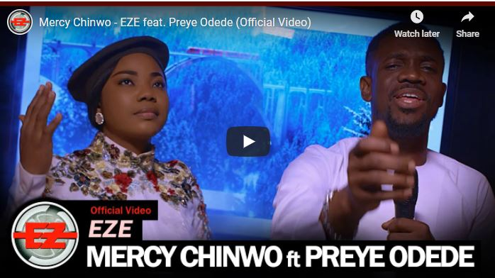 (Official Video) Mercy Chinwo – Eze ft Preye Odede