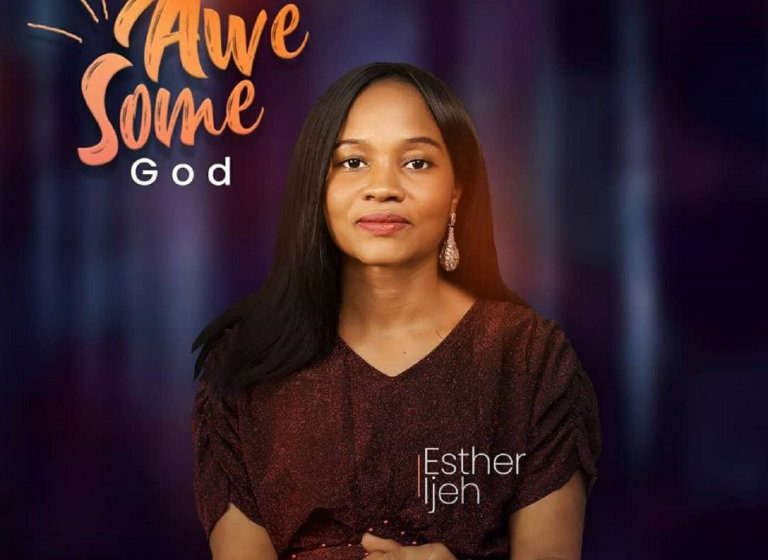 DOWNLOAD Music: Esther Ijeh – Awesome God