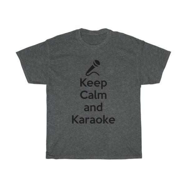Keep Calm and Karaoke Unisex Heavy Cotton Tee 11