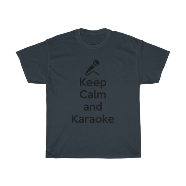 Keep Calm and Karaoke Unisex Heavy Cotton Tee 14