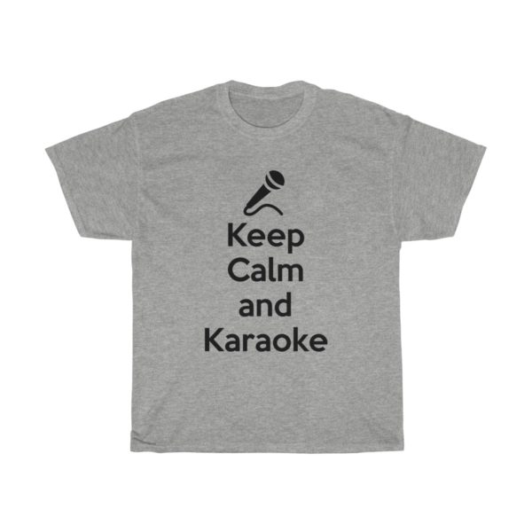 Keep Calm and Karaoke Unisex Heavy Cotton Tee 4