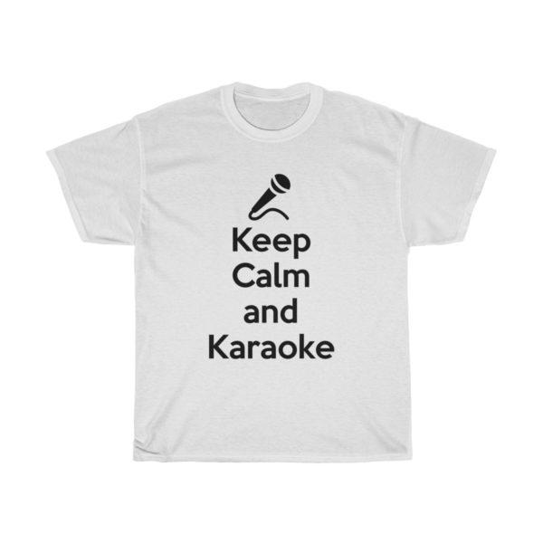 Keep Calm and Karaoke Unisex Heavy Cotton Tee 1