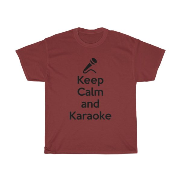 Keep Calm and Karaoke Unisex Heavy Cotton Tee 17