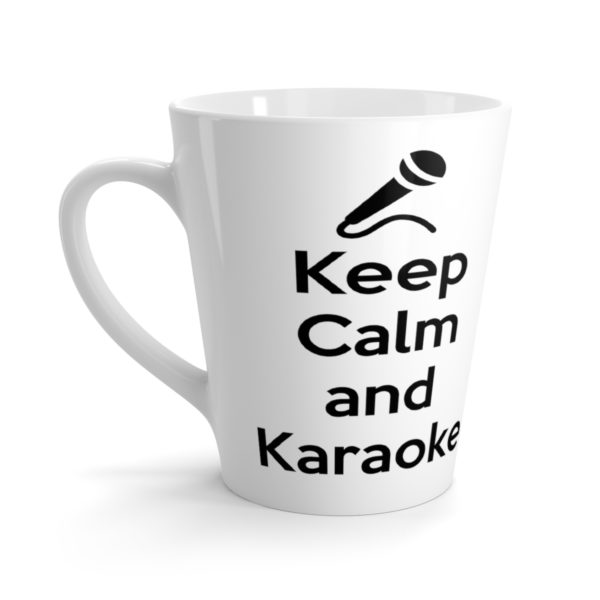 Keep Calm and Karaoke Latte mug 3