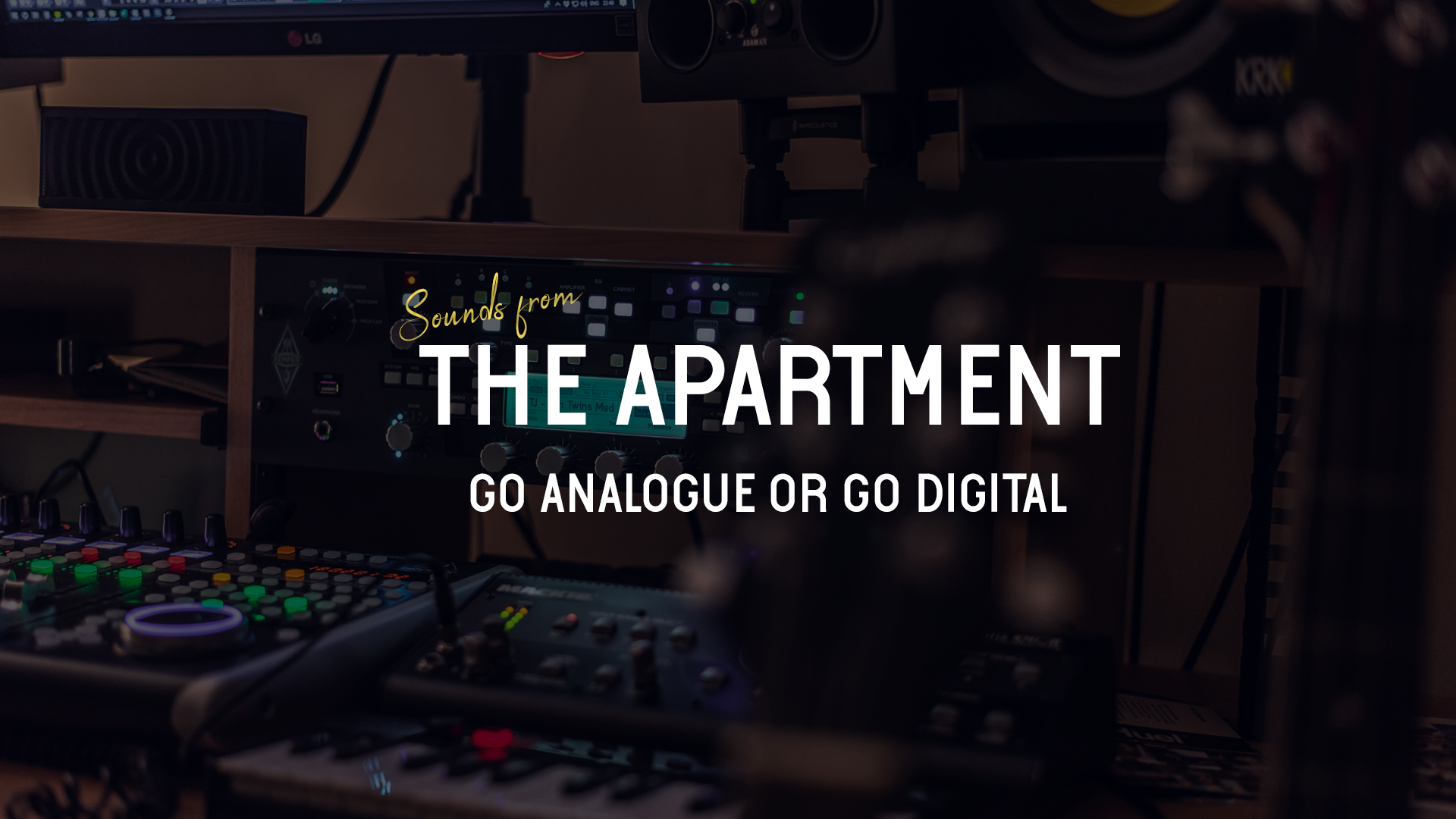 Sounds from the apartment article go analogue or go digital
