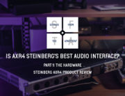 Steinberg AXR4 product review part 1 sounds from the apartment