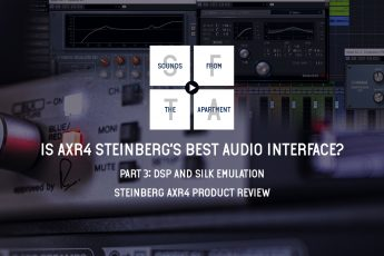 Steinberg AXR4 product review part 3 sounds from the apartment