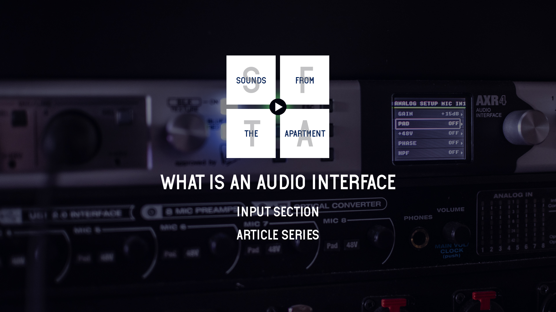 What is an audio interface input section sounds from the apartment