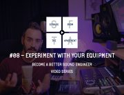 Experiment With Your Equipment Become A Better Sound Engineer