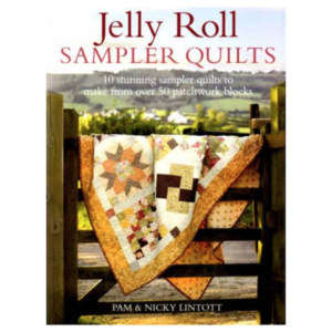 Nicky and Pam Lintott Jelly Roll Sampler Quilts Book Bog Patchwork
