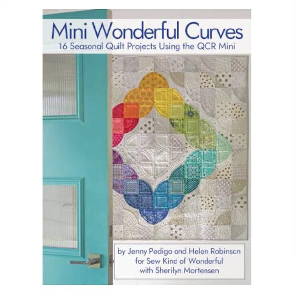 Jenny Pedigo Helen Robinson Sharilyn Mortensen Mini Winderful Curves Book Bog Patchwork