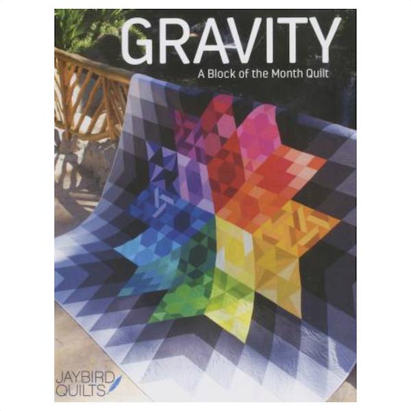 Julie Herman Jaybird Quilts Gravity Block of the month patchwork book bog