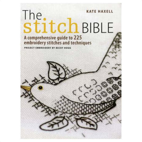 Kate Haxell The Stitch Bible Hand Embroidery