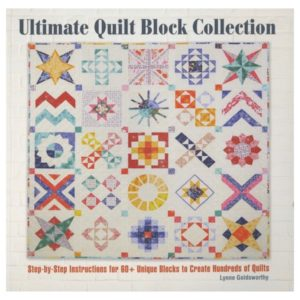 Lynne Goldsworthy Ultimate Quilt Block Collection Book Bog Patchwork