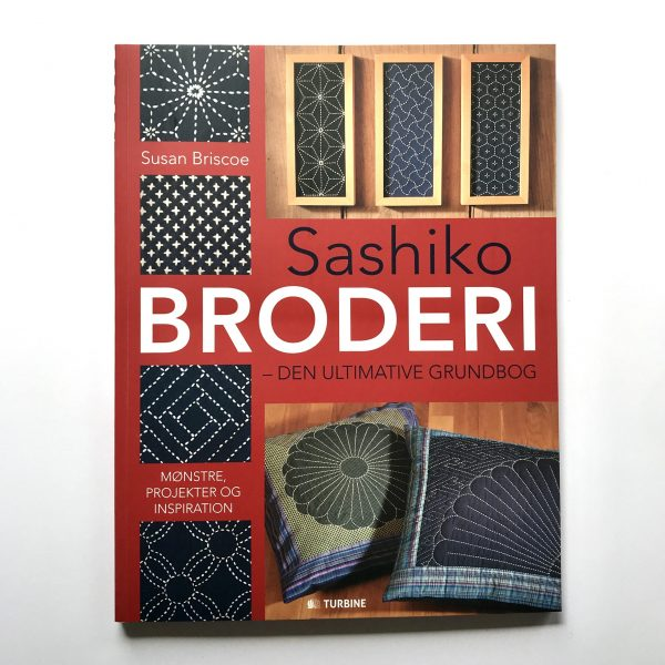 Sashiko Broderi Den Ultimative Grundbog Turbine