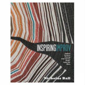 Nicolas Ball Inspiring Improv Quilting Patchwork Book Bog