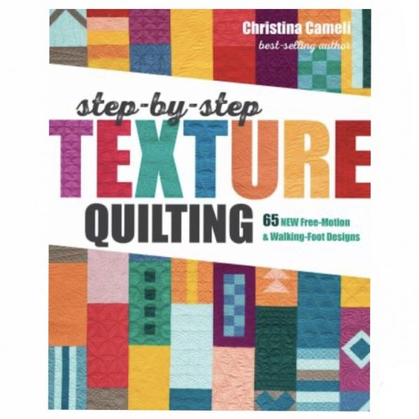 Step-by-Step texture quilting Christina Cameli Patchwork Bog