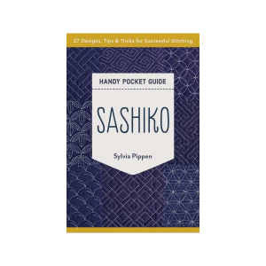 Sashiko Handy Pocket Guide Sylvia Pippen