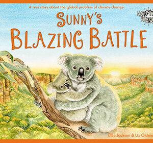 Sunny's Blazing Battle Children's Book