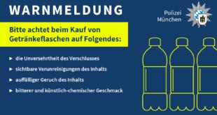 Warnmeldung der Münchner Polizei - Gift in Getränkeflaschen