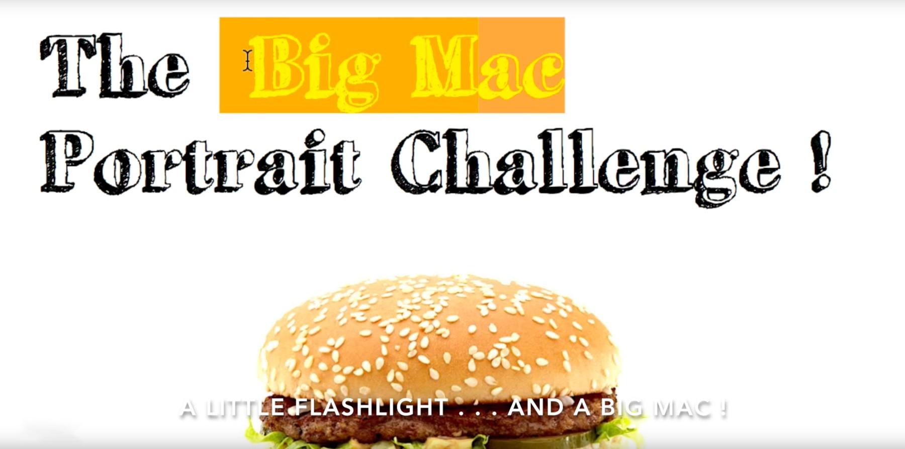 The Big Mac Portrait Challenge!