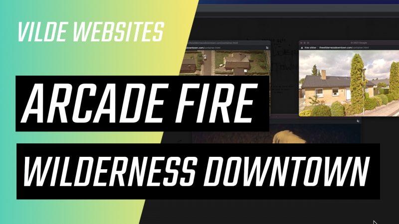 Wilderness Downtown - Arcade Fire