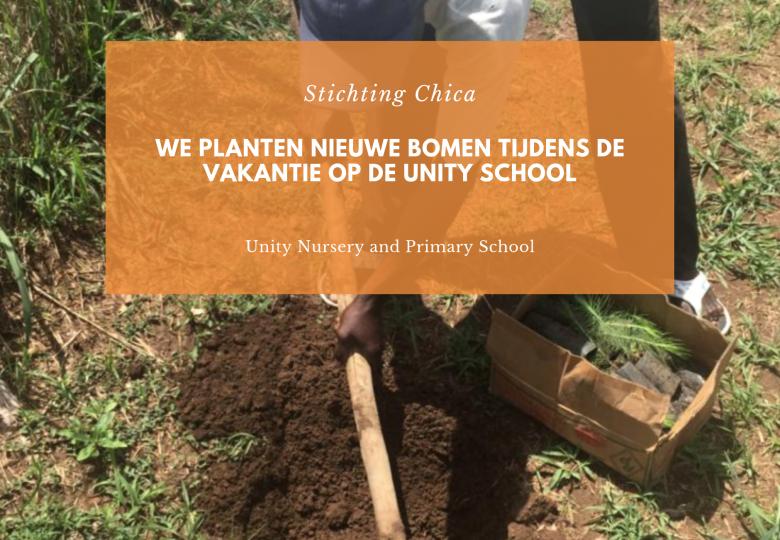 WE PLANTEN NIEUWE BOMEN TIJDENS DE VAKANTIE OP DE UNITY SCHOOL