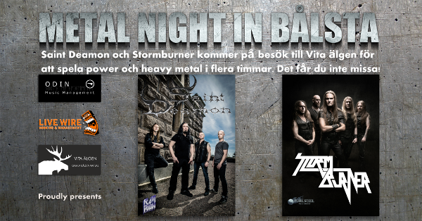 Stormburner and Saint Deamon – Metal Night In Bålsta