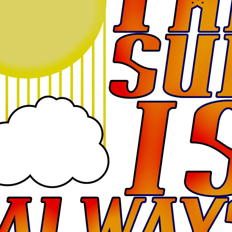 Poster: Sun always shining