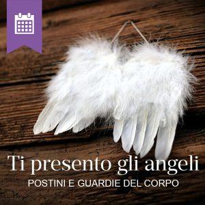 Ti presento gli Angeli