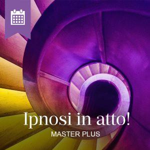 Corso Ipnosi in atto! Master Plus