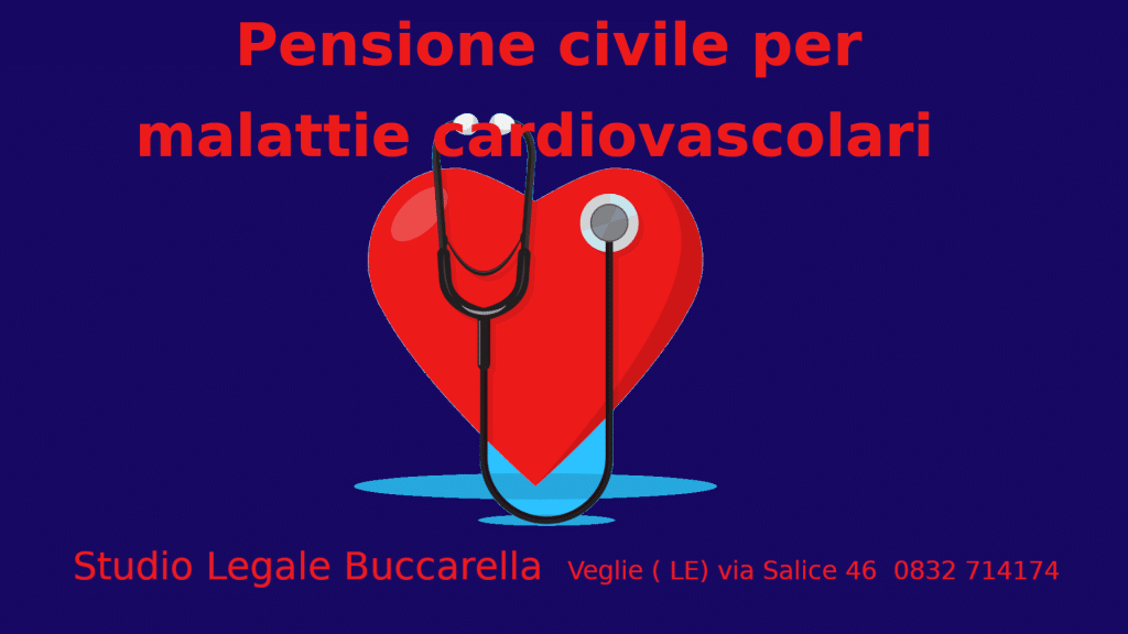 pensione civile malattie cardiovascolari