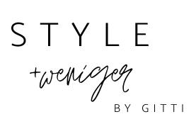 Style und weniger