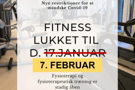 Midlertidig lukning af Fitness er forlænget til og med d. 7. februar 21