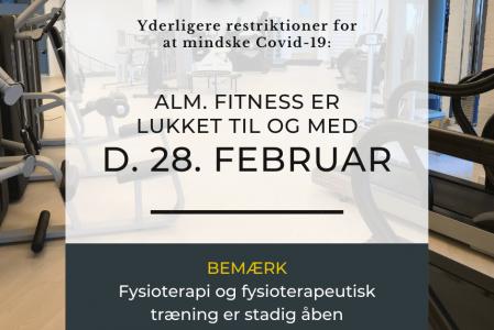 Midlertidig lukning af Fitness er forlænget til og med d. 28. februar 2021