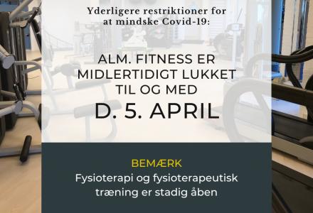 Midlertidig lukning af Fitness er forlænget til og med d. 5. april