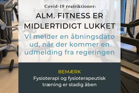 Forlængelse af midlertidig lukning af alm. fitness