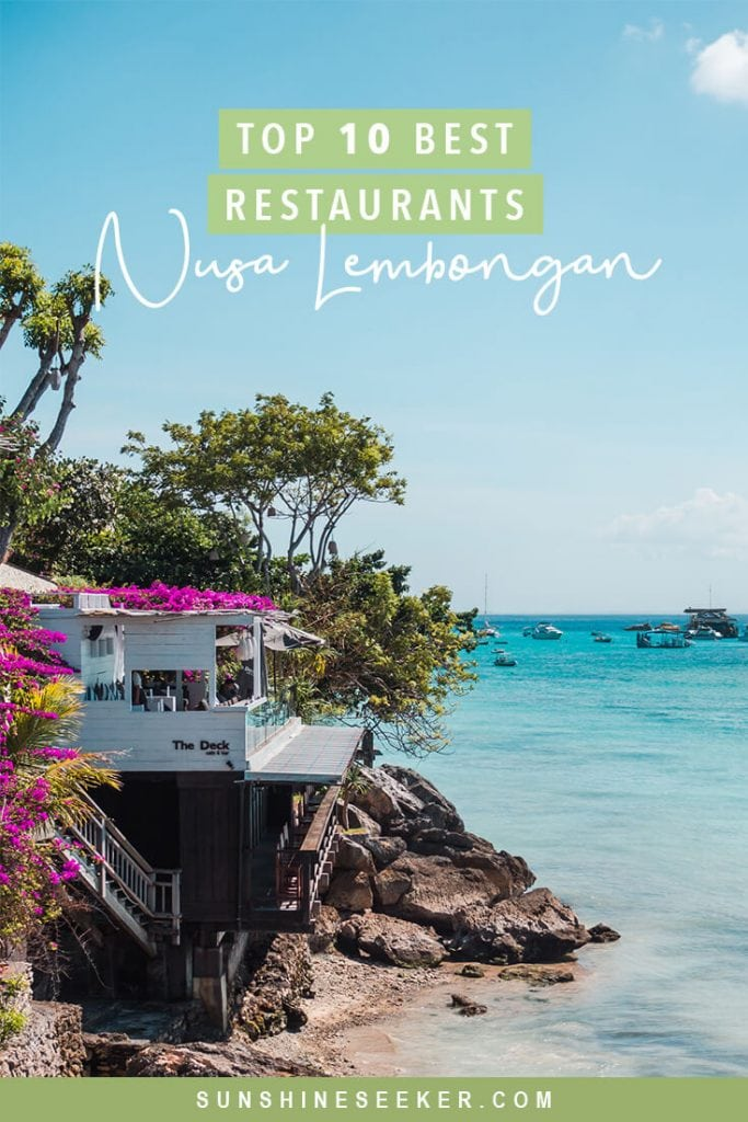 A guide to the top 10 best restaurants on Nusa Lembongan, Indonesia. Everything from cheap local food to Instagrammable beach clubs. This island has it all #nusalembongan #bali #indonesia #restaurantguide #nusaceningan