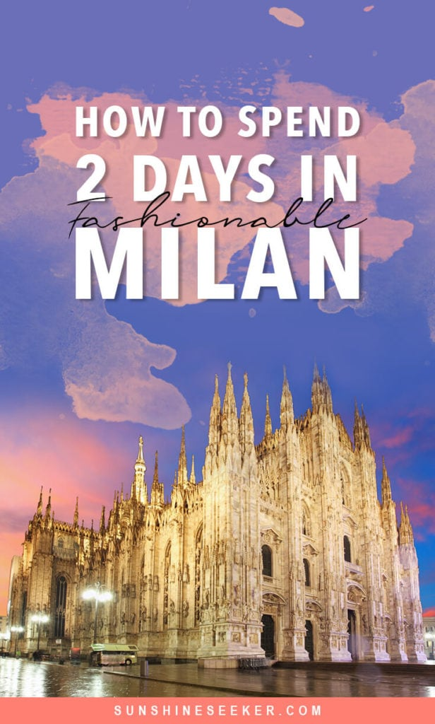 How to spend 2 days in Milan, Italy. Discover what to do + where to stay and eat in one of Europe's most fashionable cities. 48 hours in Milano